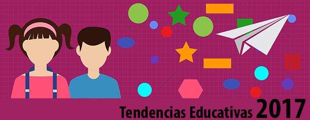 Tendencias Educativas 2017